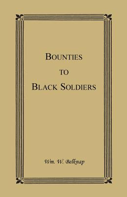 Image for Bounties to Black Soldiers