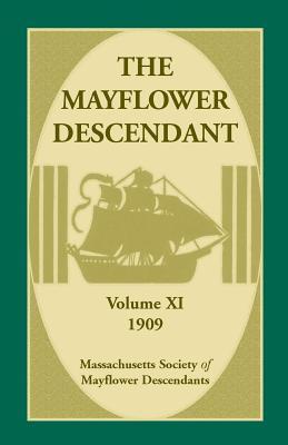 The Mayflower Descendant, Volume 11, 1909, of Mayflower Descendants, Massachusetts Society