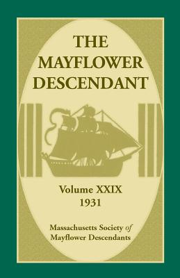 Image for The Mayflower Descendant, Volume 29, 1931