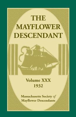 Image for The Mayflower Descendant, Volume 30, 1932