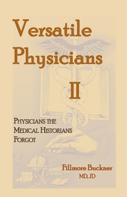 Versatile Physicians II, Fillmore Buckner