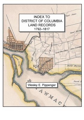 Image for Index to District of Columbia Land Records, 1792-1817