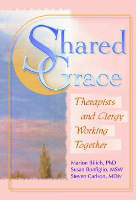 Image for SHARED GRACE: THERAPISTS & CLERGY WORKING TOGETHER