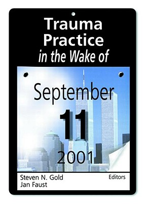 Image for Trauma Practice in the Wake of September 11, 2001