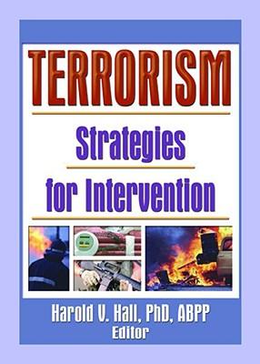 Terrorism: Strategies for Intervention, Hall V, Harold
