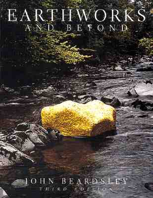 Image for Earthworks and Beyond: Contemporary Art in the Landscape (Abbeville Modern Art Movements)