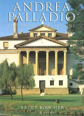 Image for Andrea Palladio: The Architect in His Time