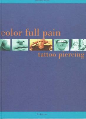Color Full Pain: Tattoo Piercing