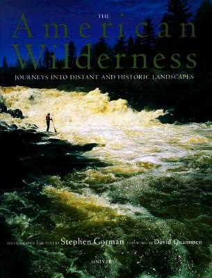 Image for The American Wilderness: Journeys Into Distant and Historic Landscapes