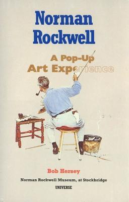 Norman Rockwell: A Pop-Up Art Experience, Hersey, Bob