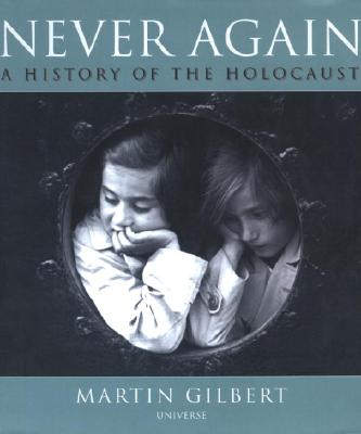 Image for Never Again: the History of the Holocaust