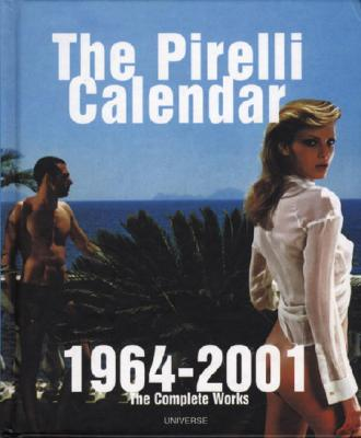 Image for The Pirelli Calendar 1964-2001: The Complete Works