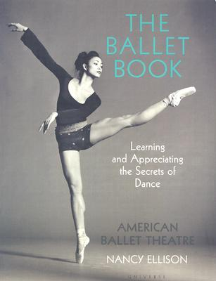 Image for Ballet Book: Learning and Appreciating the Secrets of Dance