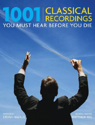 Image for 1001 Classical Recordings You Must Hear Before You Die