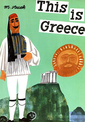 This is Greece (This Is...travel), Miroslav Sasek