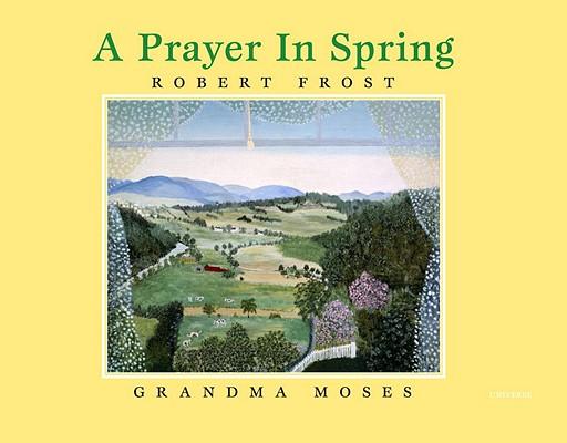 A Prayer in Spring, Frost, Robert