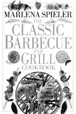 Image for CLASSIC BARBECUE AND GRILL COOKBOOK