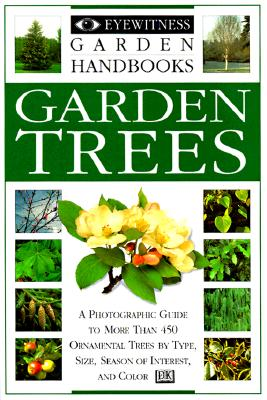 Garden Trees (Eyewitness Garden Handbooks), Joyce, David