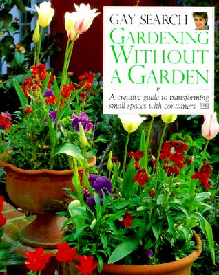 Image for Gardening Without A Garden