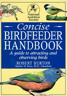 Image for National Audubon Society Concise Bird Feeder Book