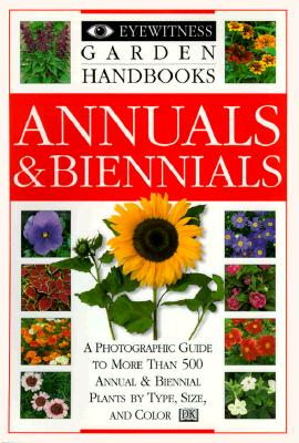 Image for Eyewitness Garden Handbooks: Annuals and Biennials
