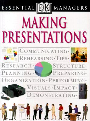 Image for Making Presentations (DK Essential Managers)