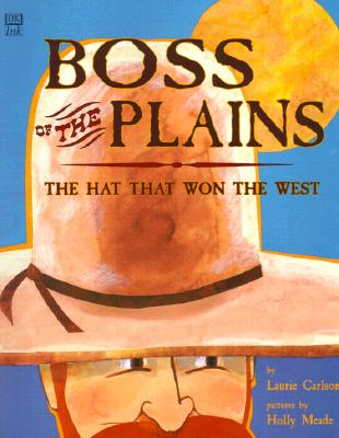 Image for BOSS OF THE PLAINS HAT THAT WON THE WEST