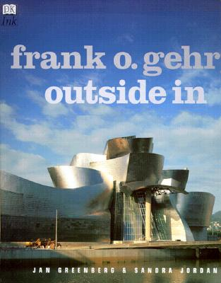 Image for Frank O. Gehry Outside In