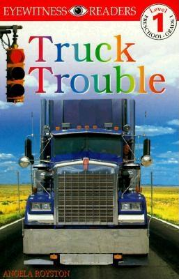 Image for DK Readers: Truck Trouble (Level 1: Beginning to Read)