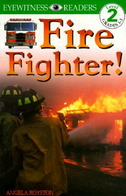 Image for Fire Fighter (Level 2: Beginning to Read Alone)