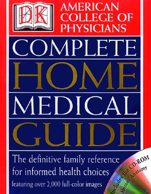 Image for American College of Physicians Complete Home Medical Guide (with Interactive Human Anatomy CD-ROM) (American College of Physicians Homecare Guides)