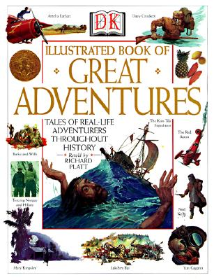 Image for DK Illustrated Book of Great Adventures: Tales of Real-Life Adventurers Throughout History