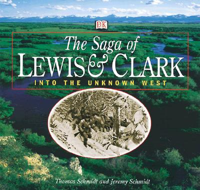 Image for Saga of Lewis and Clark: Into the Unknown West