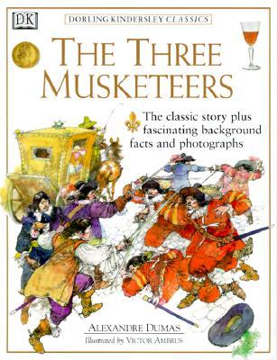 Dorling Kindersley Classics: The Three Musketeers, Victor Ambrus