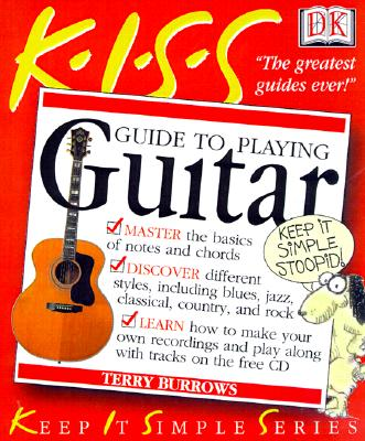 K.I.S.S GUIDE TO PLAYING GUITAR, BURROWS, TERRY
