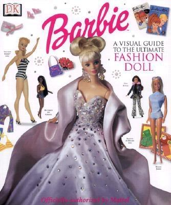 Image for BARBIE: VISUAL GUIDE TO THE ULTIMATE FASHION DOLL