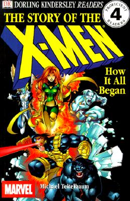 Image for Story of the X-Men : How It All Began