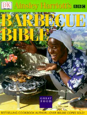 Image for Ainsley Harriott's Barbecue Bible