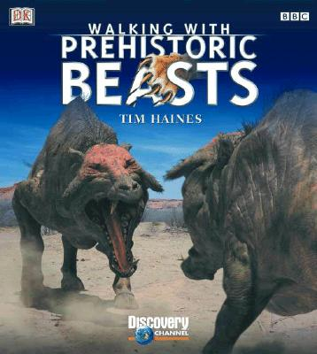 Image for Walking with Beasts: A Prehistoric Safari