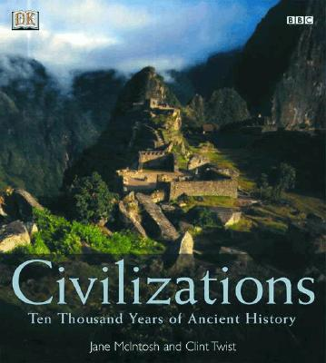 Image for Civilizations: Ten Thousand Years of Ancient History