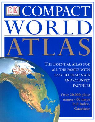 Image for DK Compact World Atlas: The Essential Atlas for All the Family with Easy-to-Read Maps and Country Factfiles