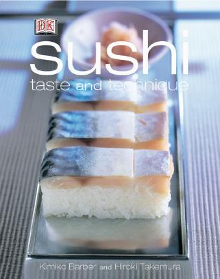 Sushi: Taste and Techniques, Barber, Kimiko; Takemura, Hiroki