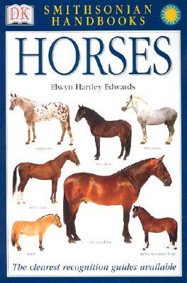 Smithsonian Handbooks: Horses, Elwyn Hartley Edwards