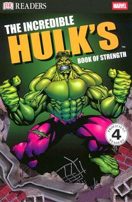 Image for Incredible Hulk Book of Strength (DK Readers, Level 4)