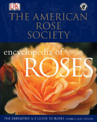 Image for American Rose Society Encyclopedia of Roses : The Definitive A-Z Guide