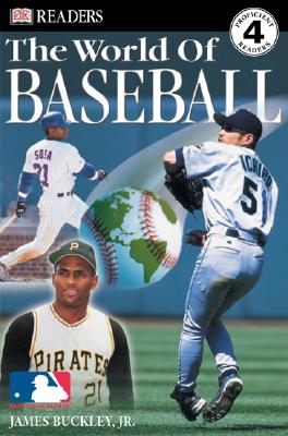 The World of Baseball (DK READERS), Buckley, James; Buckley Jr., James