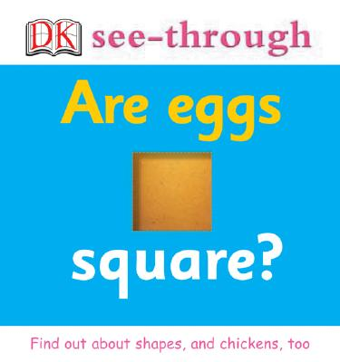 Image for Are Eggs Square? (DK See-Through)
