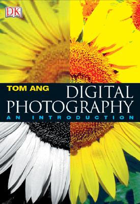 Image for Digital Photography: An Introduction