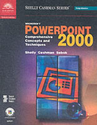 Image for Microsoft PowerPoint 2000: Comprehensive Concepts and Techniques (Shelly Cashman)