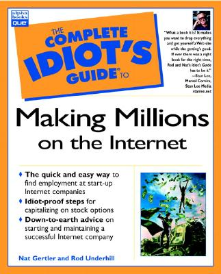 Image for The Complete Idiot's Guide to Making Millions on the Internet